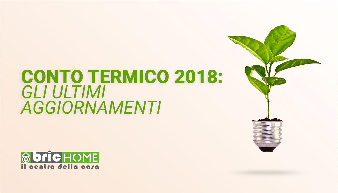 Gli ultimi aggiornamenti per richiedere gli incentivi del Conto Termico 2018