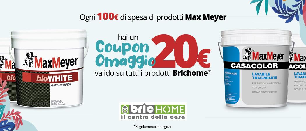 Promozione Omaggio 20€ di Max Meyer da Brichome